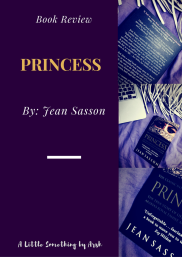Princess by Jean Sasson- Book Review by Arsh